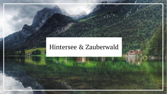 Urlaub in Deutschland_Bayern_Hintersee und Zauberwald