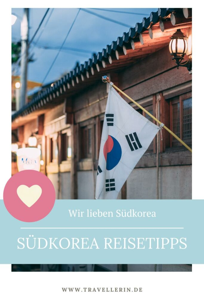 Südkorea Flagge mit Text: Reisetipps Südkorea