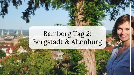 Bamberg-Reisetipps_-Tag-2-Bergstadt