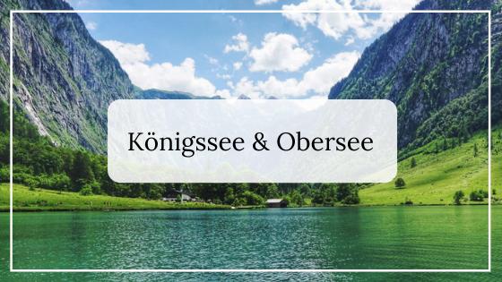 Urlaub in Deutschland_Königssee und Obersee
